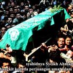 Saat jenazah Syaikh Ahmad Yassin yang -insyaAllah- syahid di Palestina dibawa ke pemakaman.